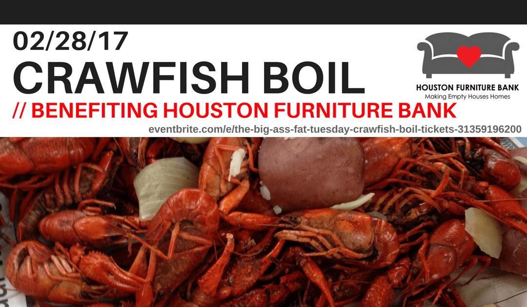 Crawfish Boil On Feb.28th Benefiting Houston Furniture Bank  (houstonfurniturebank.org)