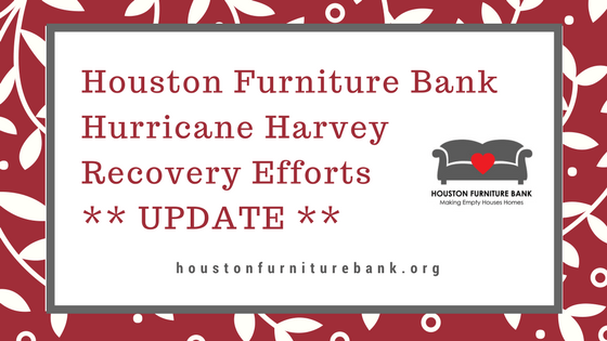 Houston Furniture Banku0027s Storm Recovery Activities Will Continue Through  Friday, September 29, 2017. After End Of Day On Friday, Activities Will  Pause ...